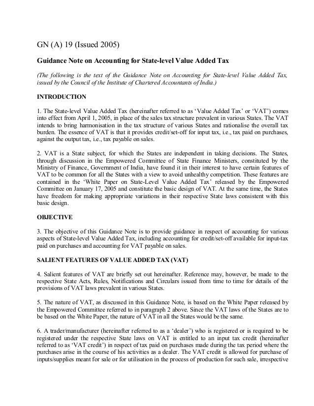 GN (A) 19 (Issued 2005) Guidance Note on Accounting for State-level Value Added Tax (The following is the text of the Guid...