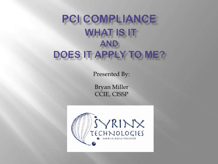 PCI Compliance - What does it mean to me?