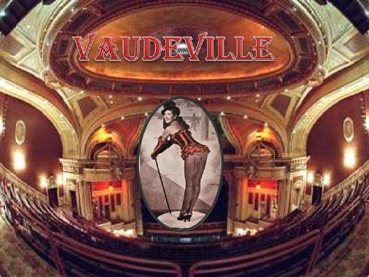 Vaudeville<br />