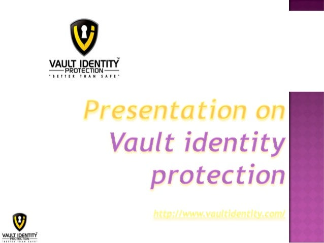 Protect Your Identity and Assest