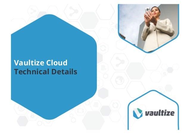 Vaultize Cloud Technical Details
