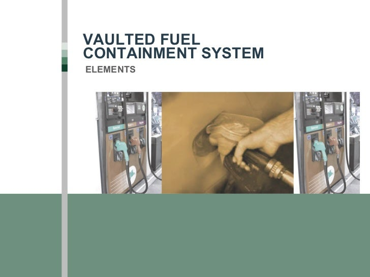 VAULTED FUEL CONTAINMENT SYSTEM ELEMENTS