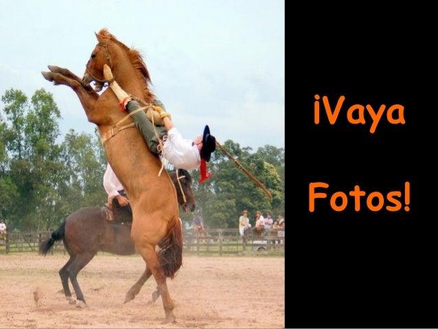 Vaya fotos