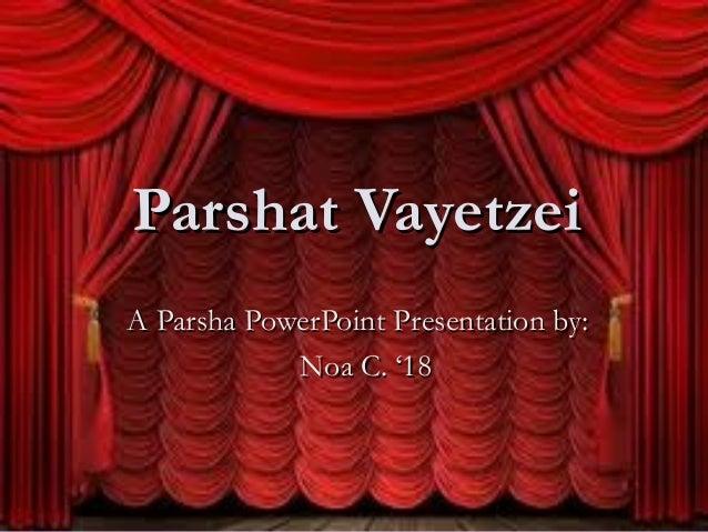 Parsha Presentations: Parshat Vayetzei