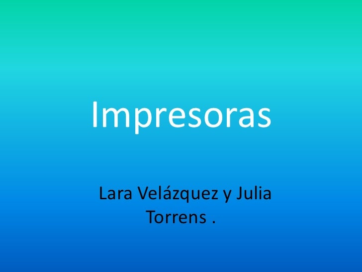ImpresorasLara Velázquez y Julia      Torrens .