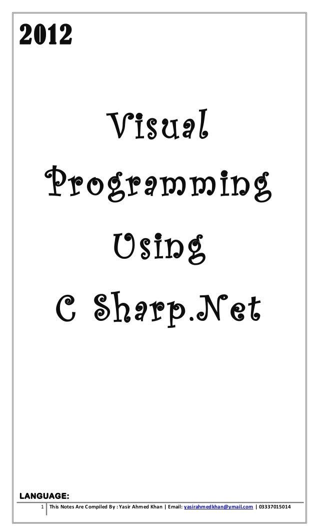 2012                            Visual    Programming                             Using        C Sharp.NetLANGUAGE:   1 Th...