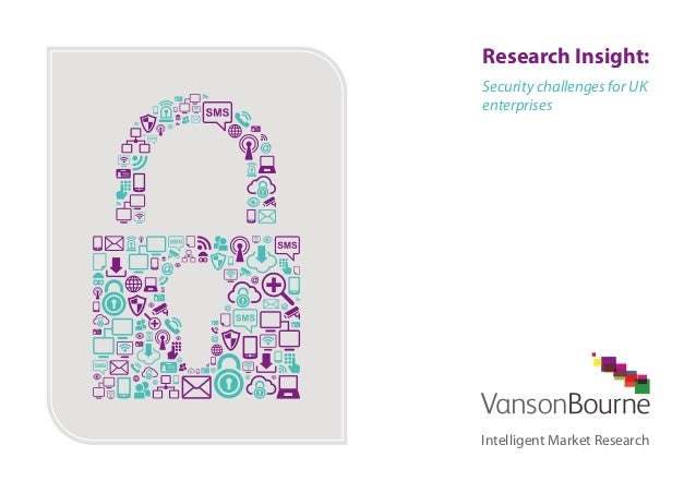 Vanson Bourne Research Insight: IT Security