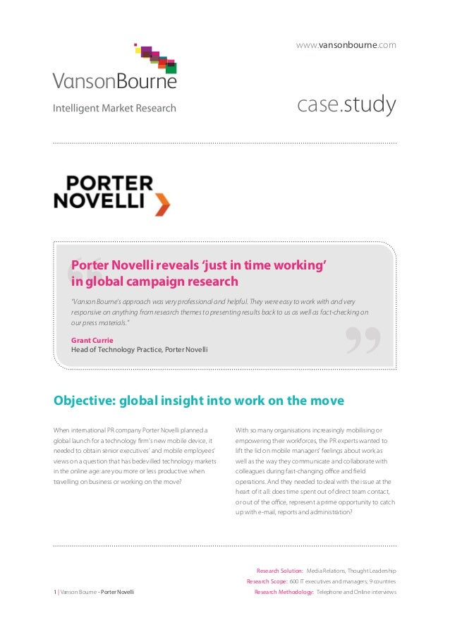 """www.vansonbourne.com  case.study  Porter Novelli reveals 'just in time working' in global campaign research """"Vanson Bourne..."""
