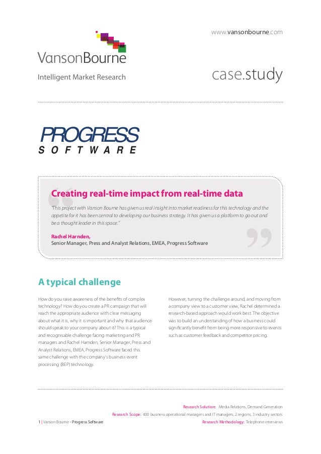 "www.vansonbourne.com  case.study  Creating real-time impact from real-time data ""This project with Vanson Bourne has given..."