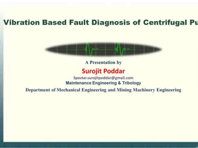 Vibration based fault diagnosis of monoblock centrifugal pump using decision tree