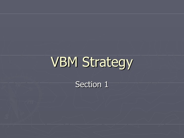 Vbm Strategy Powerpoint
