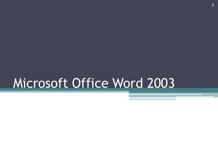 1Microsoft Office Word 2003
