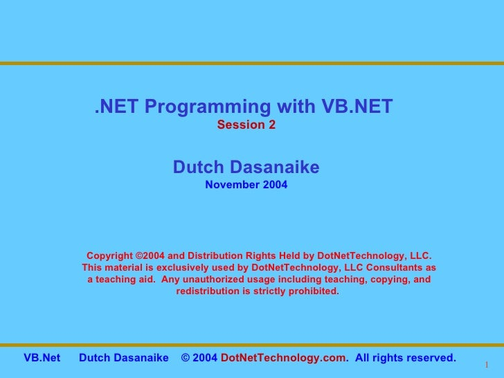 Copyright ©2004 and Distribution Rights Held by DotNetTechnology, LLC. This material is exclusively used by DotNetTechnolo...