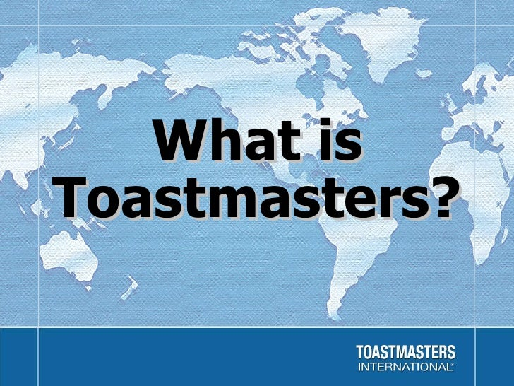 What can Toastmasters do for you?