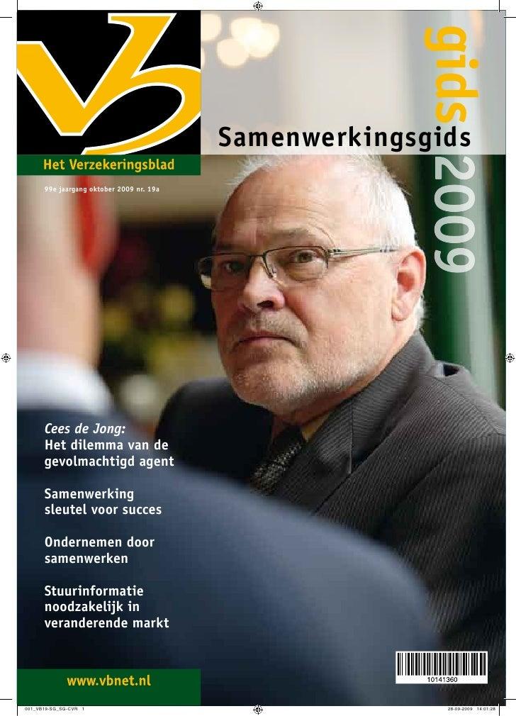 gids 2009                                     Samenwerkingsgids 99e jaargang oktober 2009 nr. 19a     Cees de Jong: Het di...