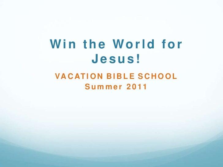 Vacation Bible School 2011
