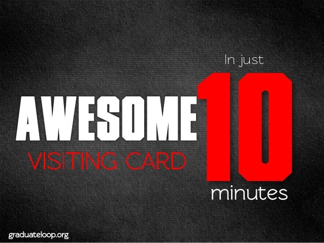 AWESOME VISITING CARD IN 10 MINUTES
