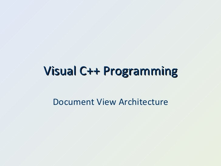 Visual C++ Programming Document View Architecture