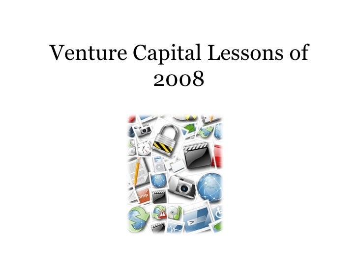 Venture Capital Lessons of 2008