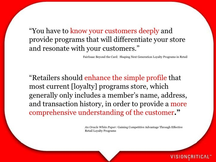 """"""" You have to  know your customers deeply  and provide programs that will differentiate your store and resonate with your ..."""