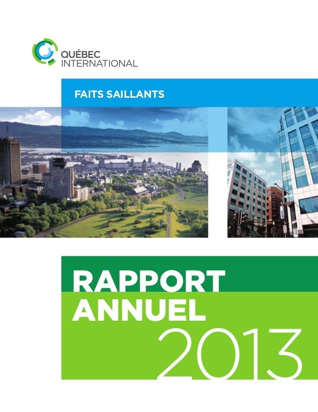 RAPPORT ANNUEL 2013 FAITS SAILLANTS