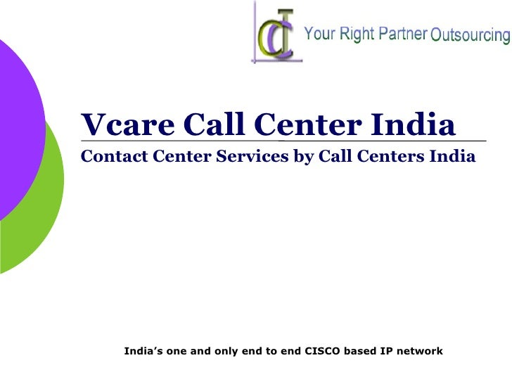 Vcare Call Center India Contact Center Services by Call Centers India