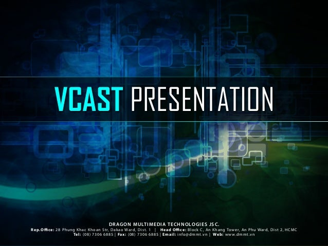 Vcast Livestreaming Service 2013 (Vietnam) - Awesome service for your event