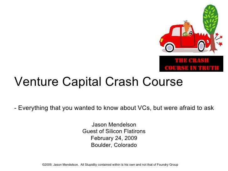 VC Crash Course - Feb 24 2009