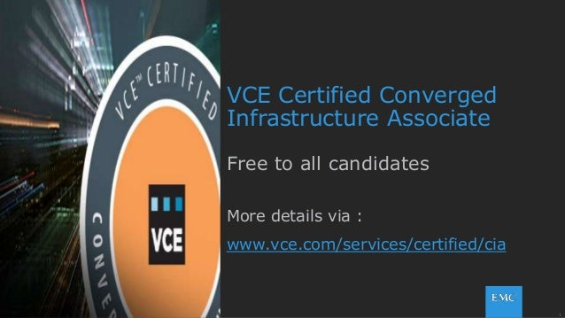 VCE Certified Converged Infrastructure Associate certification
