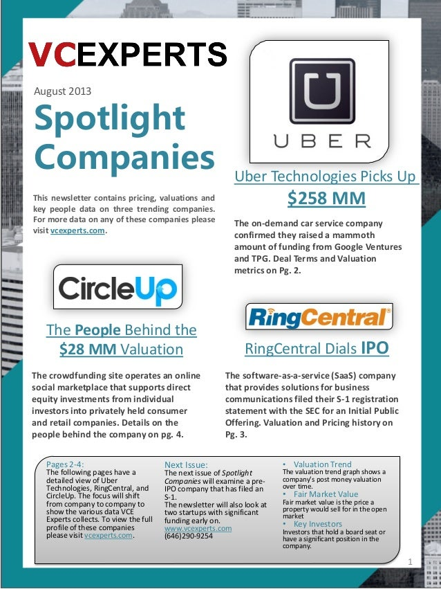 August 2013 Spotlight Companies This newsletter contains pricing, valuations and key people data on three trending compani...