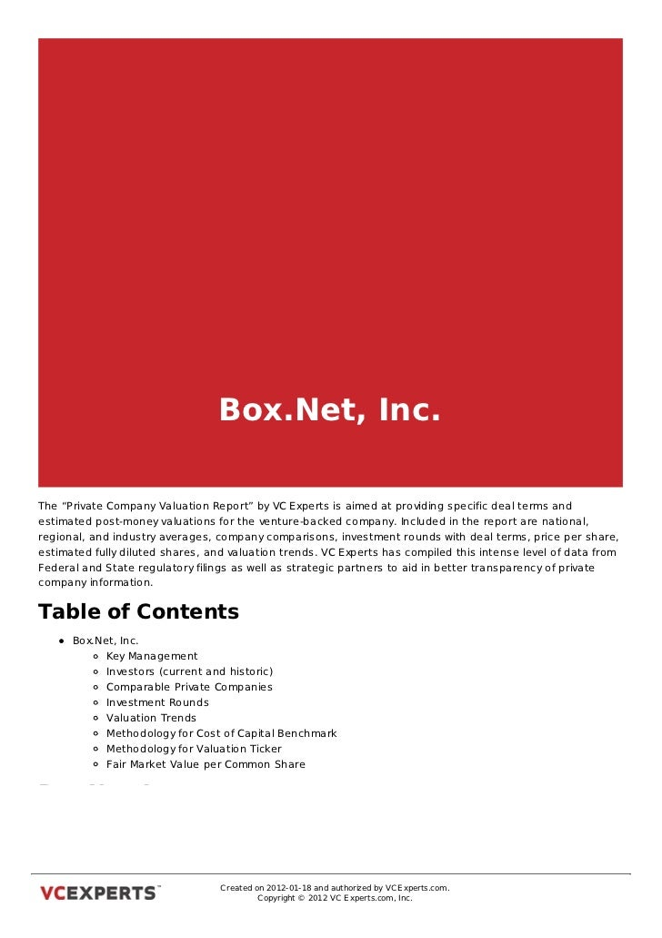 """Box.Net, Inc.The """"Private Company Valuation Report"""" by VC Experts is aimed at providing specific deal terms andestimated p..."""