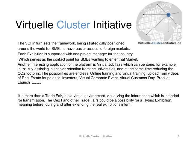 Virtuelle Cluster InitiativeThe VCI in turn sets the framework, being strategically positionedaround the world for SMEs to...