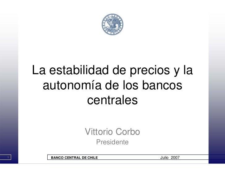 La Estabilidad de Precios y la Autonomía del Banco Central de Chile