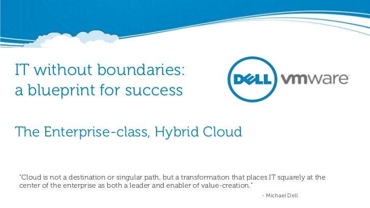 """IT without boundaries:a blueprint for successThe Enterprise-class, Hybrid Cloud""""Cloud is not a destination or singular pat..."""