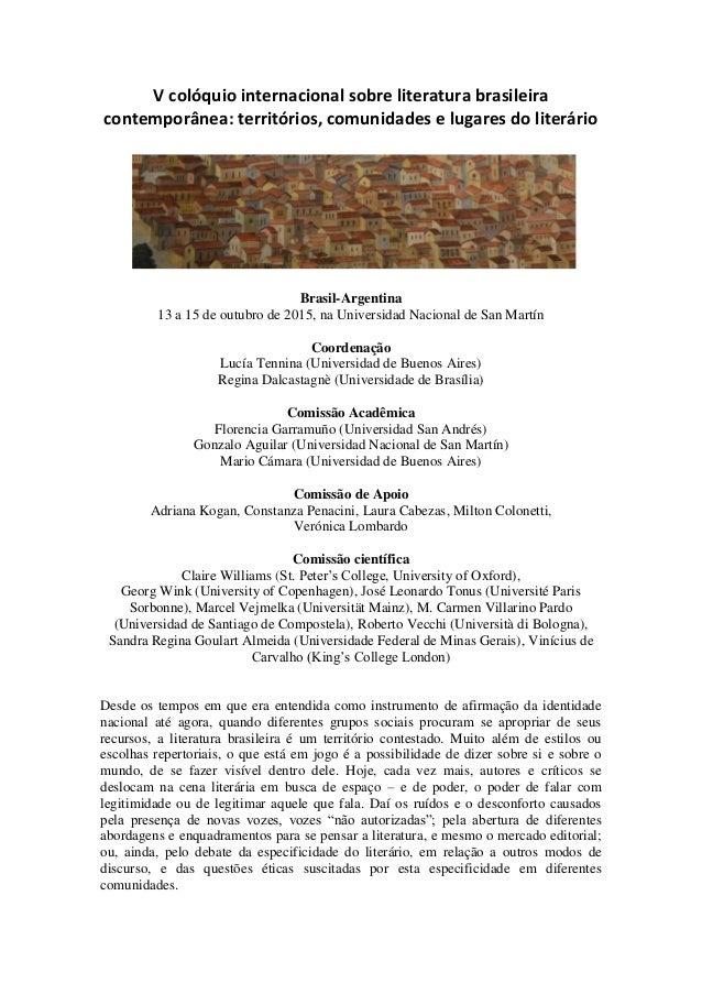 V colóquio internacional sobre literatura brasileira contemporânea: territórios, comunidades e lugares do literário Brasil...