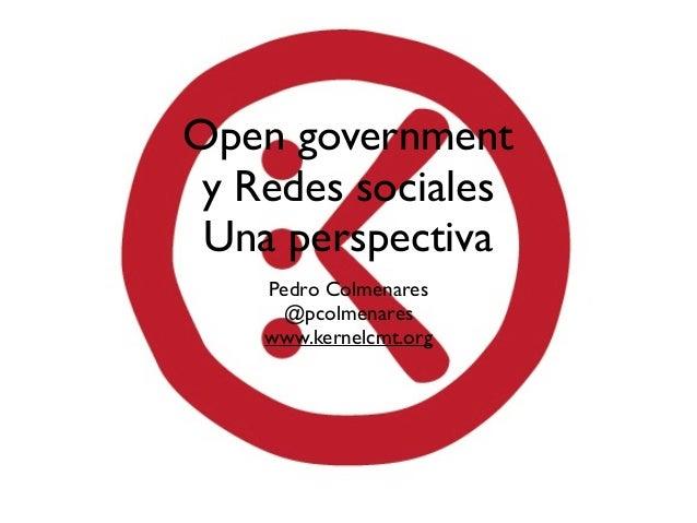Open Government y Redes Sociales, una perspectiva