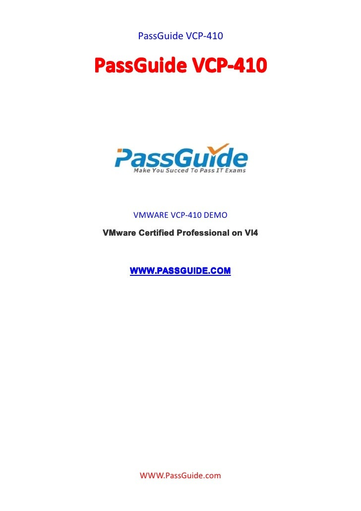 PassGuide VCP-410   PassGuide VCP-410            VMWARE VCP-410 DEMO VMware Certified Professional on VI4          WWW.PAS...