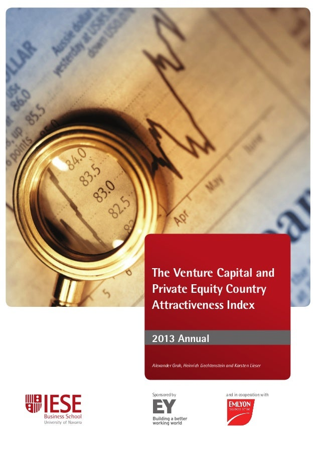 The Venture Capital and Private Equity Country Attractiveness Index 2013 Annual Sponsored by and in cooperation with This ...