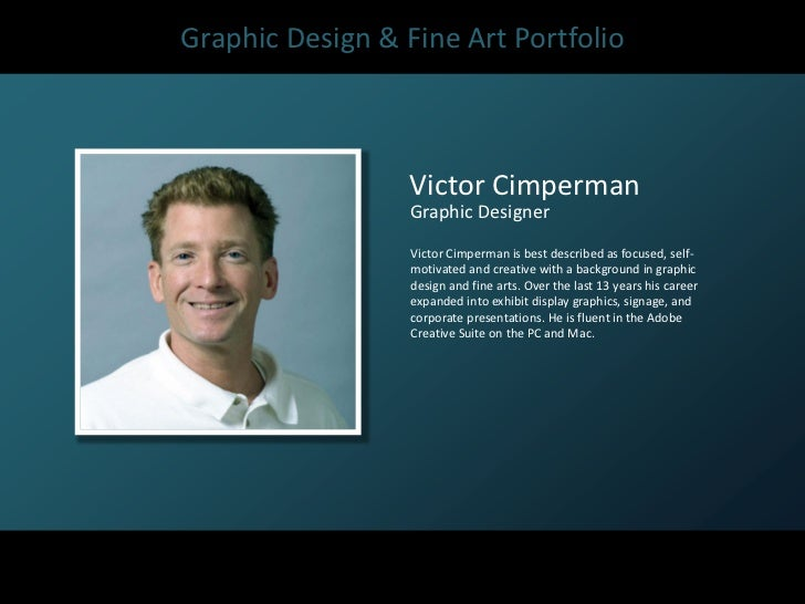 Graphic Design & Fine Art Portfolio                  Victor Cimperman                  Graphic Designer                  V...
