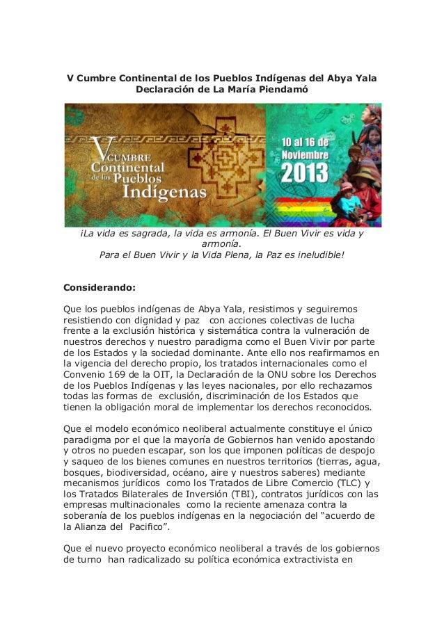 V Cumbre Continental de los Pueblos Indígenas del Abya Yala Declaración de La María Piendamó  ¡La vida es sagrada, la vida...
