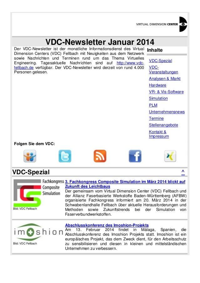 VDC-Newsletter Januar 2014 Der VDC-Newsletter ist der monatliche Informationsdienst des Virtual Dimension Centers (VDC) Fe...