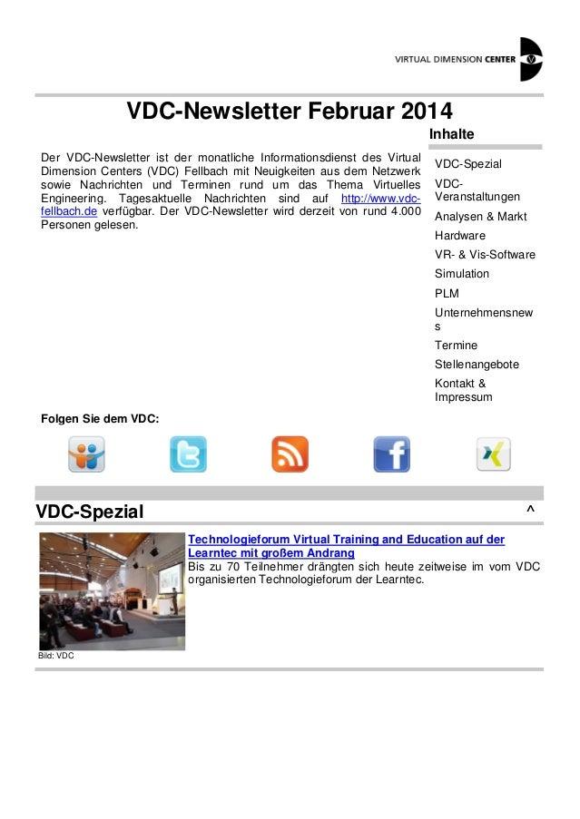 VDC-Newsletter Februar 2014 Inhalte Der VDC-Newsletter ist der monatliche Informationsdienst des Virtual Dimension Centers...