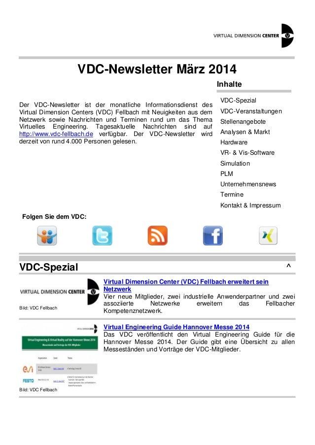 VDC-Newsletter März 2014 Der VDC-Newsletter ist der monatliche Informationsdienst des Virtual Dimension Centers (VDC) Fell...
