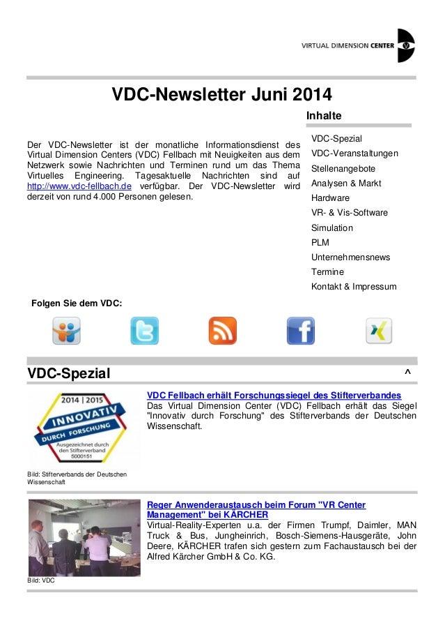 VDC-Newsletter Juni 2014  Der VDC-Newsletter ist der monatliche Informationsdienst des  Virtual Dimension Centers (VDC) Fe...