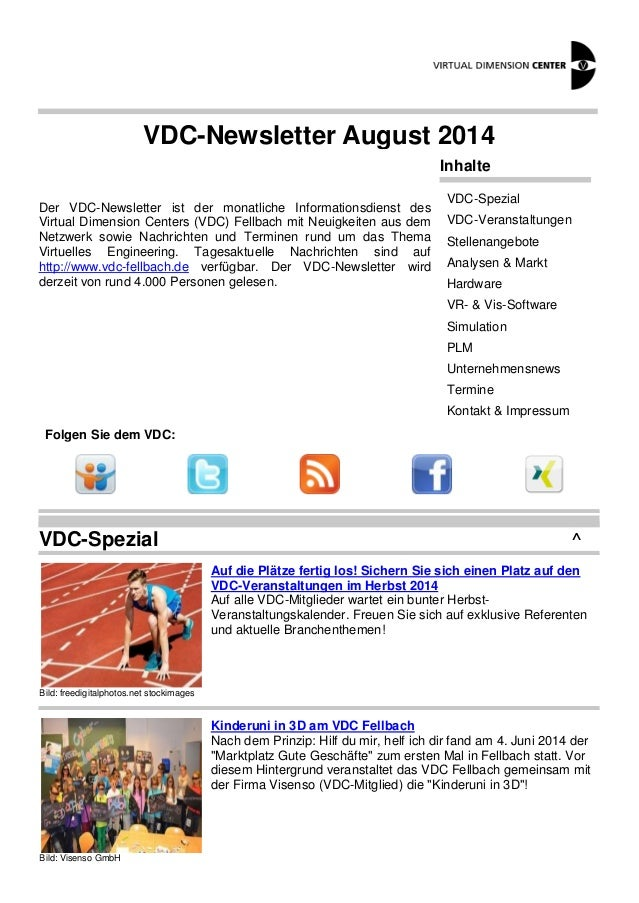 VDC-Newsletter August 2014  Der VDC-Newsletter ist der monatliche Informationsdienst des  Virtual Dimension Centers (VDC) ...