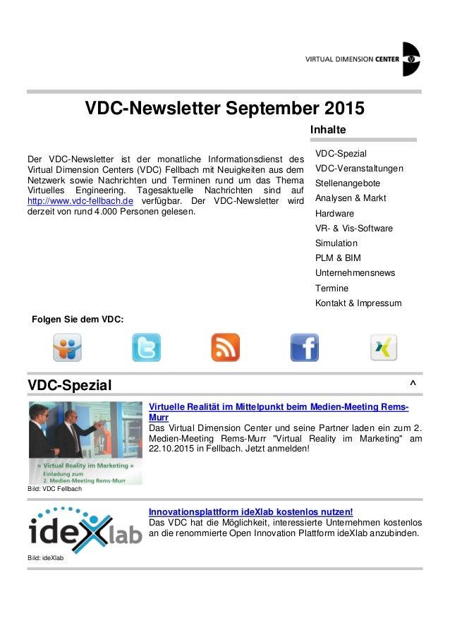 VDC-Newsletter September 2015 Der VDC-Newsletter ist der monatliche Informationsdienst des Virtual Dimension Centers (VDC)...