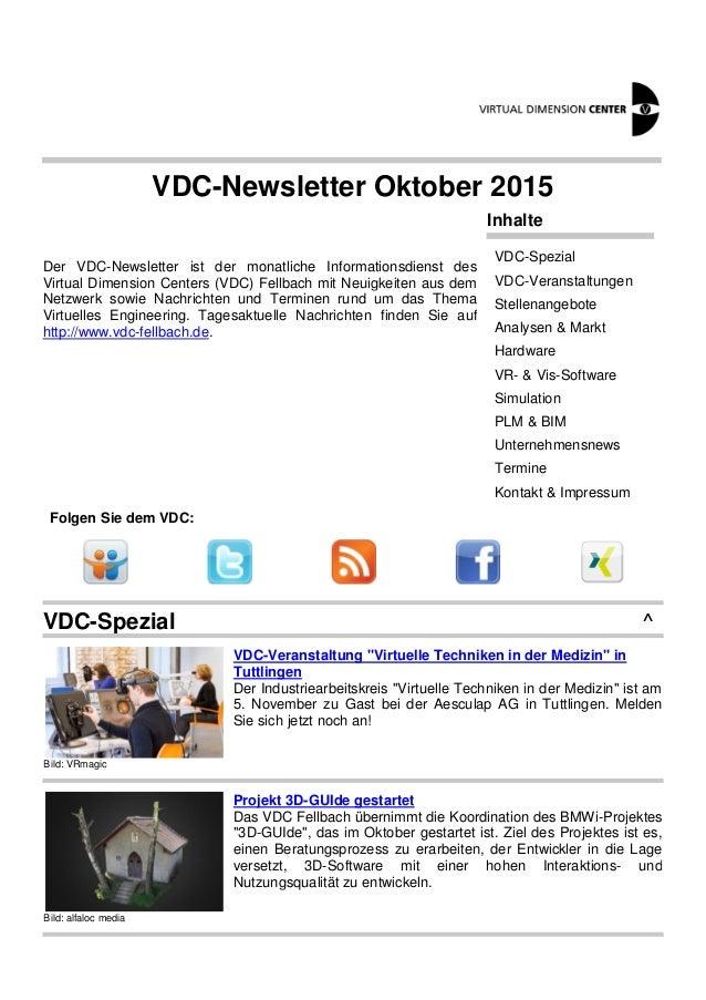 VDC-Newsletter Oktober 2015 Der VDC-Newsletter ist der monatliche Informationsdienst des Virtual Dimension Centers (VDC) F...