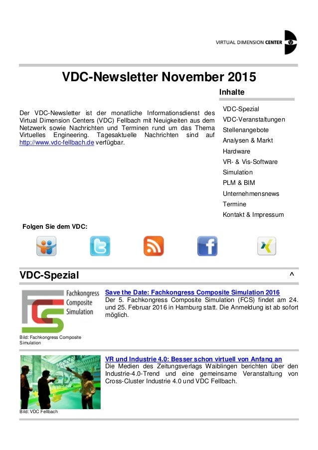VDC-Newsletter November 2015 Der VDC-Newsletter ist der monatliche Informationsdienst des Virtual Dimension Centers (VDC) ...
