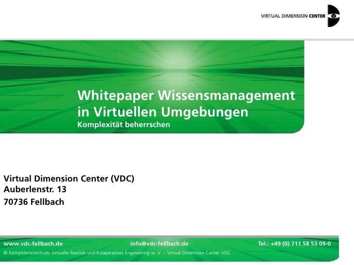 Wissensmanagement-Anwendungen von Virtual Reality: VDC Whitepaper