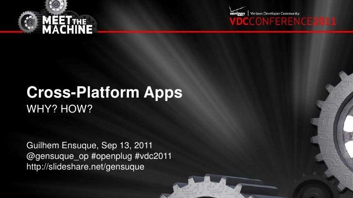 VDC Conference 2011 - Developing Cross-Platform Apps